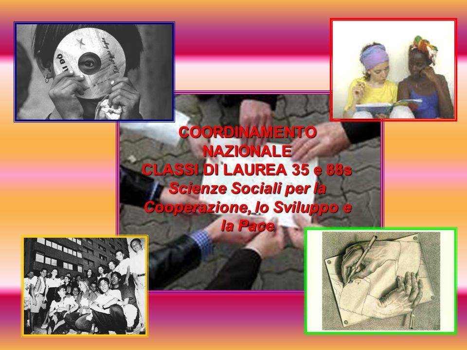 COORDINAMENTO NAZIONALE CLASSI DI LAUREA 35 e 88s Scienze Sociali per la Cooperazione, lo Sviluppo e la Pace