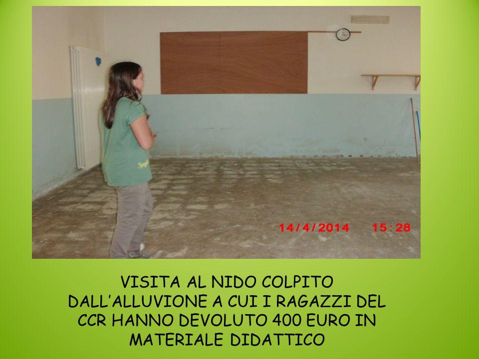 VISITA AL NIDO COLPITO DALL'ALLUVIONE A CUI I RAGAZZI DEL CCR HANNO DEVOLUTO 400 EURO IN MATERIALE DIDATTICO