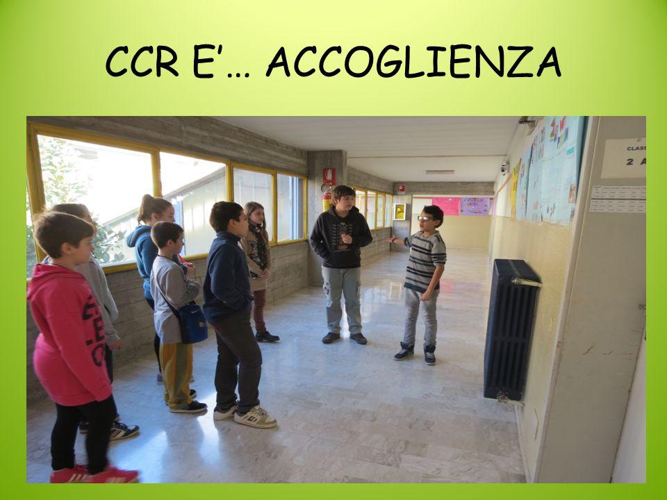 CCR E'… ACCOGLIENZA
