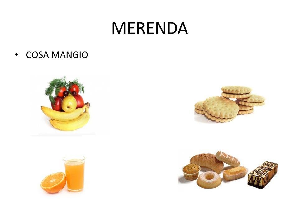 MERENDA COSA MANGIO