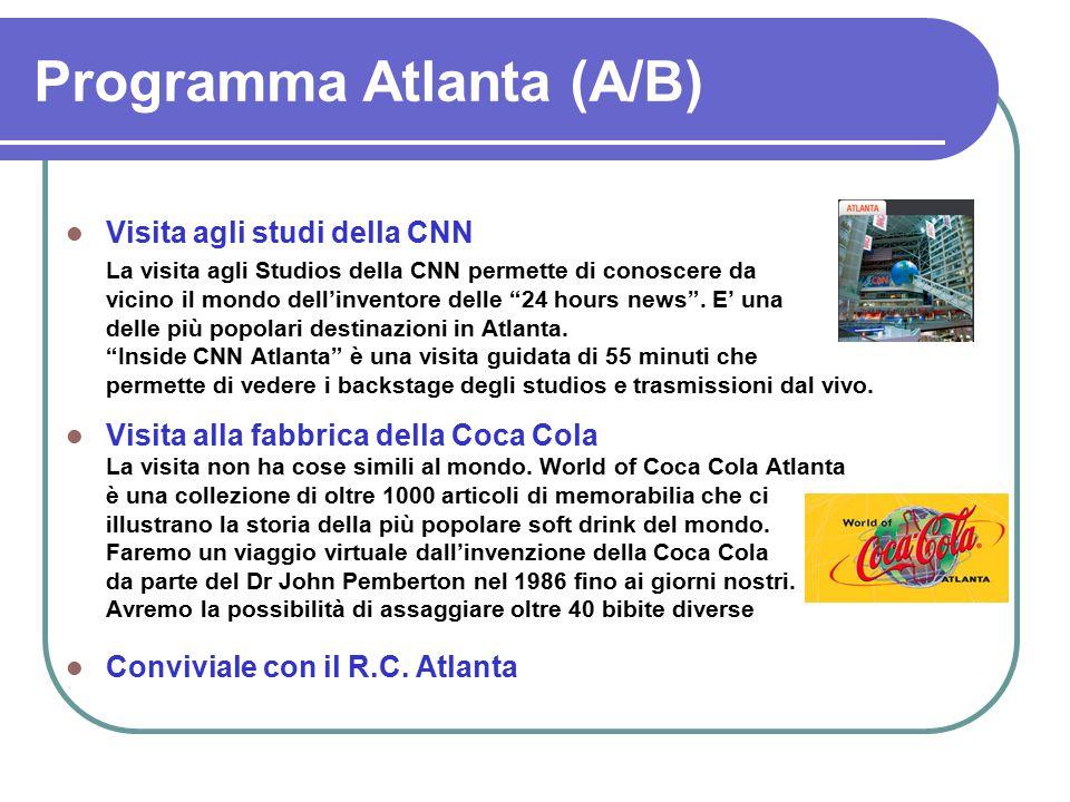 Programma Atlanta (A/B) Visita agli studi della CNN La visita agli Studios della CNN permette di conoscere da vicino il mondo dell'inventore delle 24 hours news .