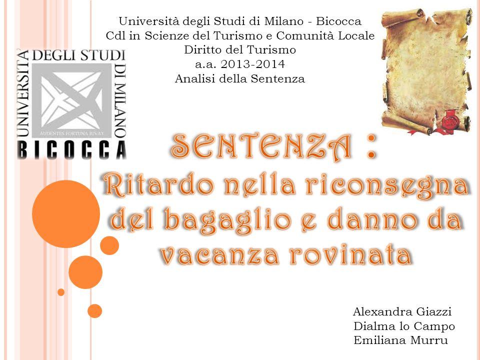 Università degli Studi di Milano - Bicocca Cdl in Scienze del Turismo e Comunità Locale Diritto del Turismo a.a.