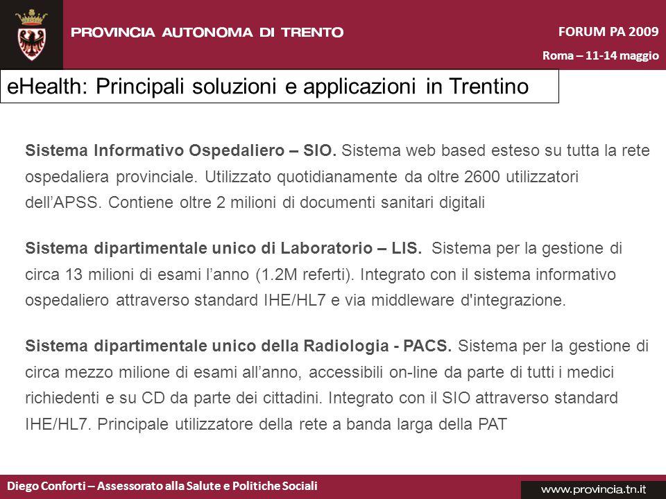 FORUM PA 2009 Roma – 11-14 maggio Diego Conforti – Assessorato alla Salute e Politiche Sociali Sistema Informativo Ospedaliero – SIO.