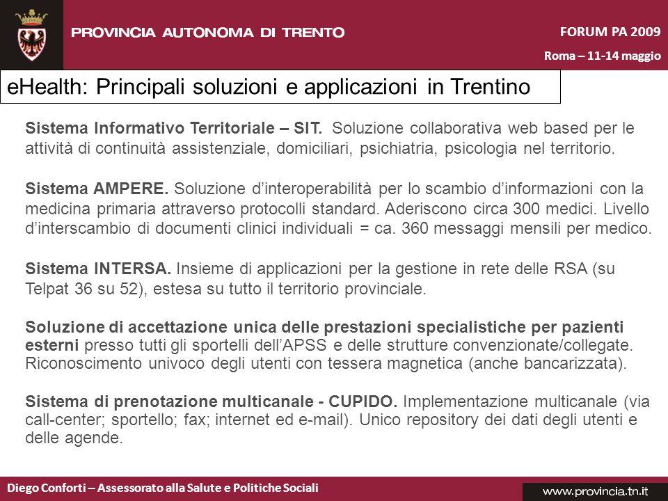 FORUM PA 2009 Roma – 11-14 maggio Diego Conforti – Assessorato alla Salute e Politiche Sociali Sistema Informativo Territoriale – SIT.