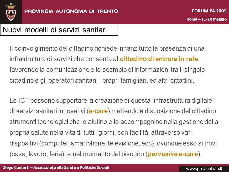 FORUM PA 2009 Roma – 11-14 maggio Diego Conforti – Assessorato alla Salute e Politiche Sociali Il coinvolgimento del cittadino richiede innanzitutto l