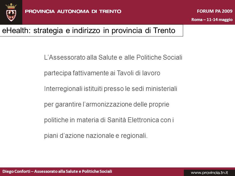 FORUM PA 2009 Roma – 11-14 maggio Diego Conforti – Assessorato alla Salute e Politiche Sociali L'Assessorato alla Salute e alle Politiche Sociali part