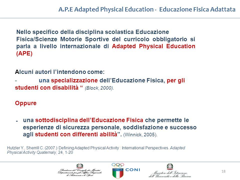 A.P.E Adapted Physical Education ‐ Educazione Fisica Adattata Nello specifico della disciplina scolastica Educazione Fisica/Scienze Motorie Sportive d