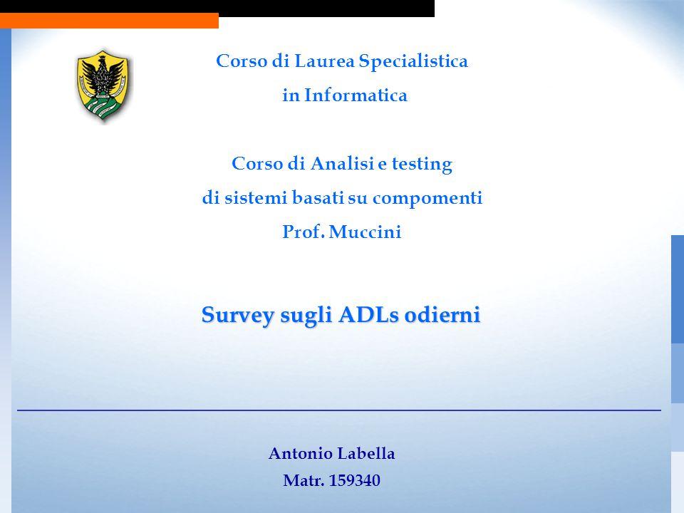 Survey sugli ADLs odierni Antonio Labella Matr.