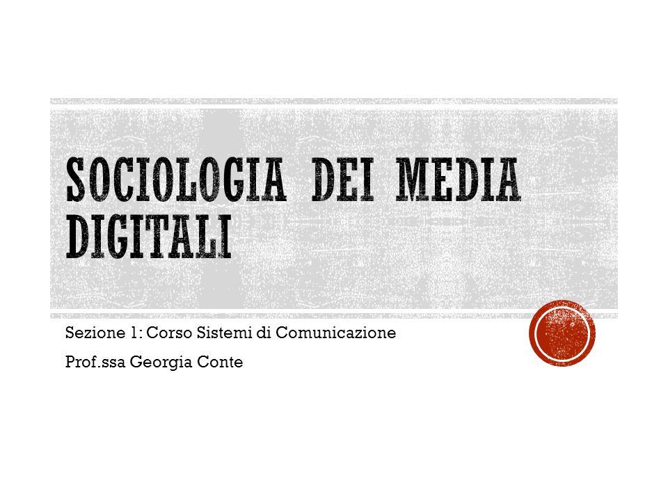 Sezione 1: Corso Sistemi di Comunicazione Prof.ssa Georgia Conte