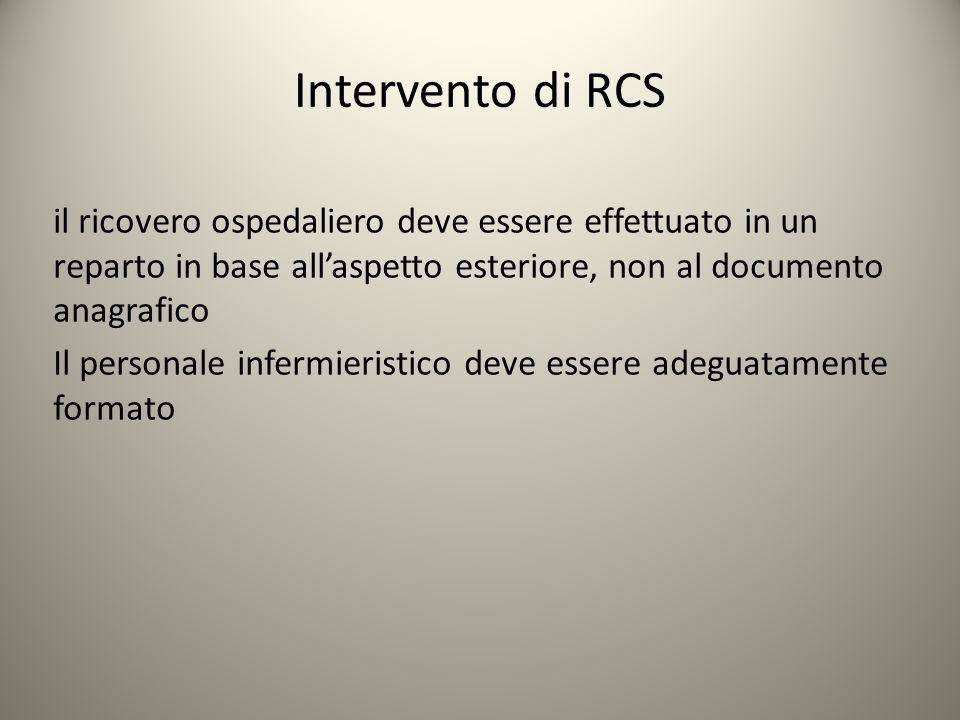 Intervento di RCS il ricovero ospedaliero deve essere effettuato in un reparto in base all'aspetto esteriore, non al documento anagrafico Il personale