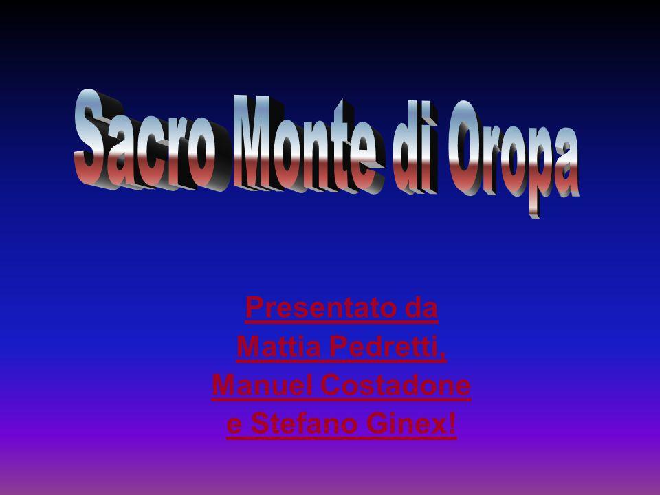 Presentato da Mattia Pedretti, Manuel Costadone e Stefano Ginex!