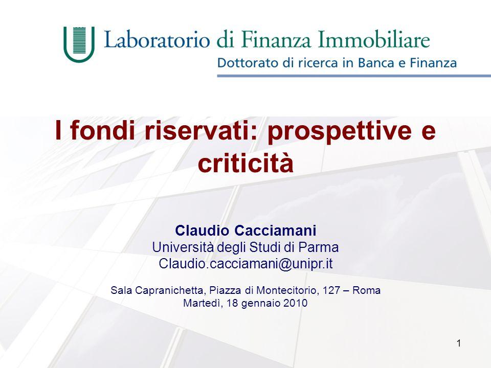 1 I fondi riservati: prospettive e criticità Claudio Cacciamani Università degli Studi di Parma Claudio.cacciamani@unipr.it Sala Capranichetta, Piazza