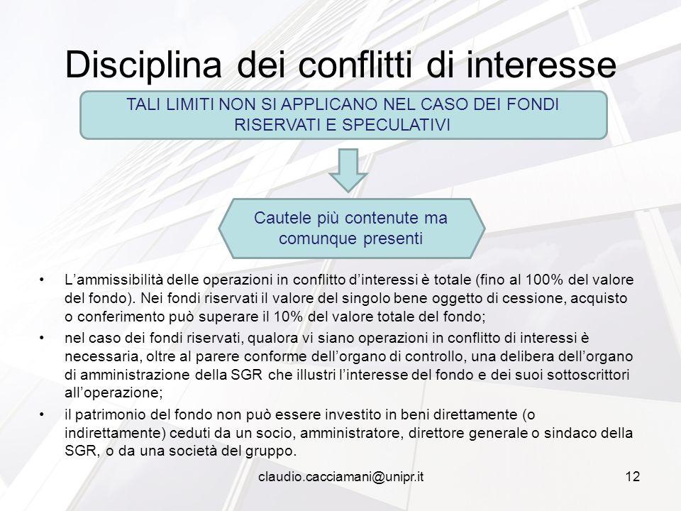 L'ammissibilità delle operazioni in conflitto d'interessi è totale (fino al 100% del valore del fondo). Nei fondi riservati il valore del singolo bene