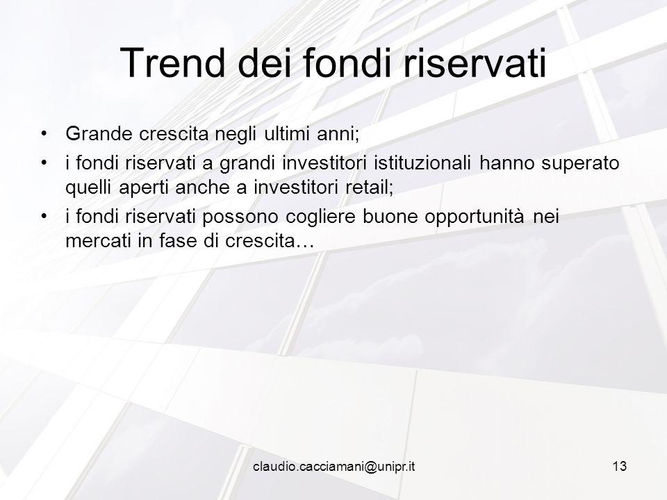 Grande crescita negli ultimi anni; i fondi riservati a grandi investitori istituzionali hanno superato quelli aperti anche a investitori retail; i fon