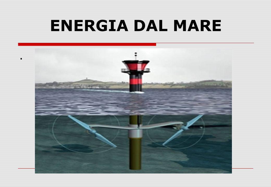 ENERGIA DAL MARE.