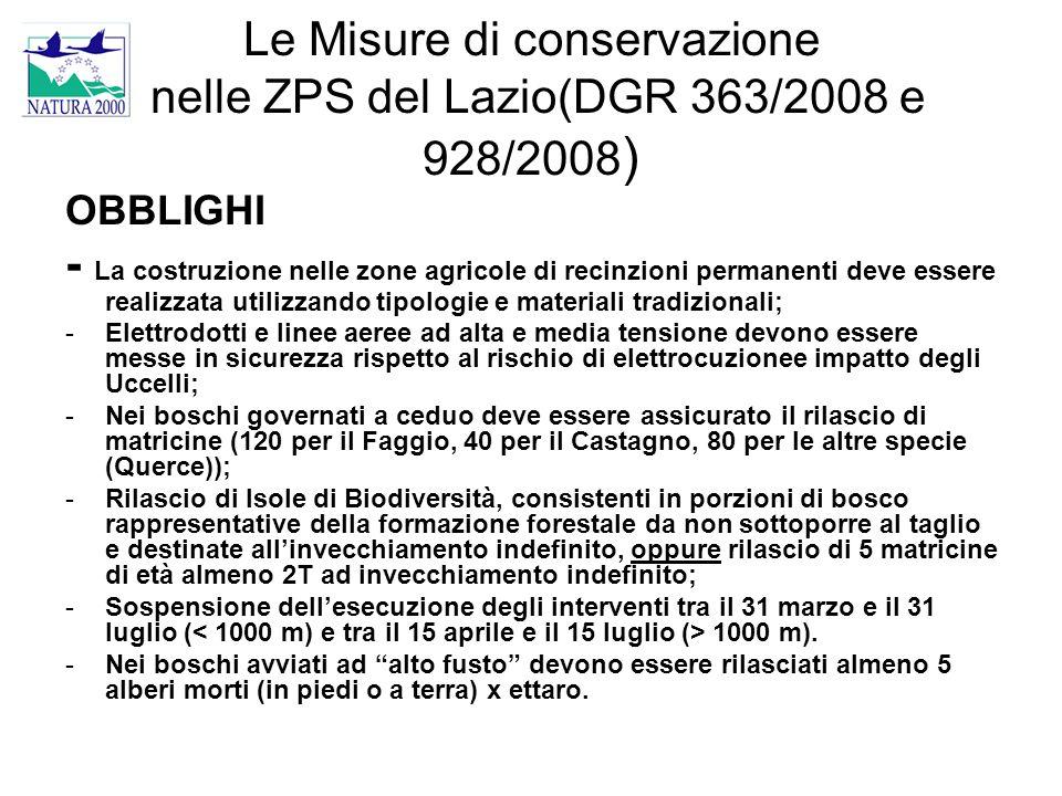 Le Misure di conservazione nelle ZPS del Lazio(DGR 363/2008 e 928/2008 ) OBBLIGHI - La costruzione nelle zone agricole di recinzioni permanenti deve e