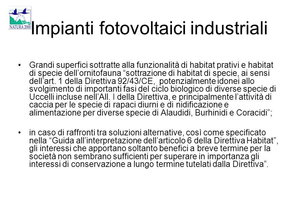 """Impianti fotovoltaici industriali Grandi superfici sottratte alla funzionalità di habitat prativi e habitat di specie dell'ornitofauna """"sottrazione di"""