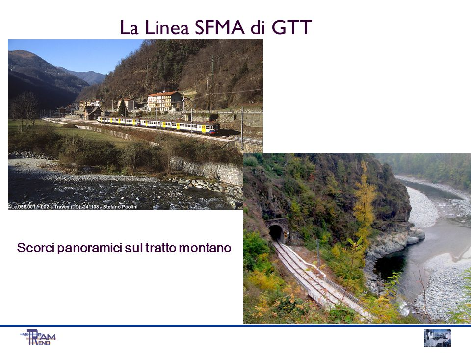 La Linea SFMA di GTT Scorci panoramici sul tratto montano
