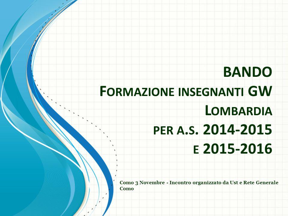 BANDO F ORMAZIONE INSEGNANTI GW L OMBARDIA PER A. S.