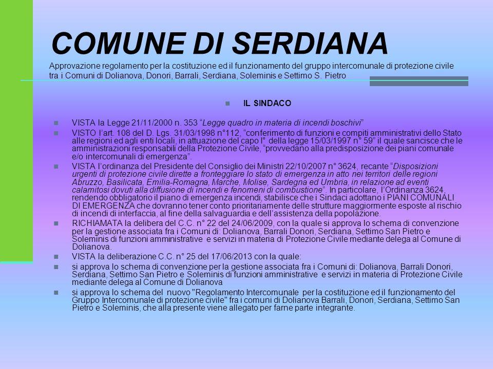 COMUNE DI SERDIANA Approvazione regolamento per la costituzione ed il funzionamento del gruppo intercomunale di protezione civile tra i Comuni di Doli