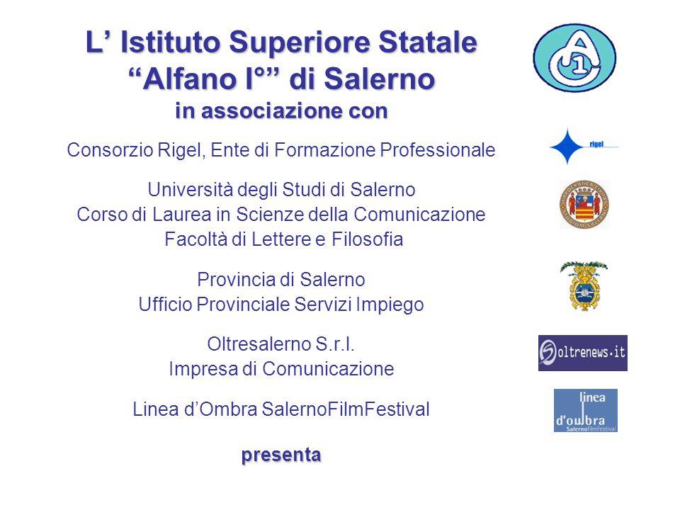 """L' Istituto Superiore Statale """"Alfano I°"""" di Salerno in associazione con Consorzio Rigel, Ente di Formazione Professionale Università degli Studi di S"""
