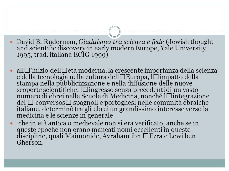 David B. Ruderman, Giudaismo tra scienza e fede (Jewish thought and scientific discovery in early modern Europe, Yale University 1995, trad. italiana