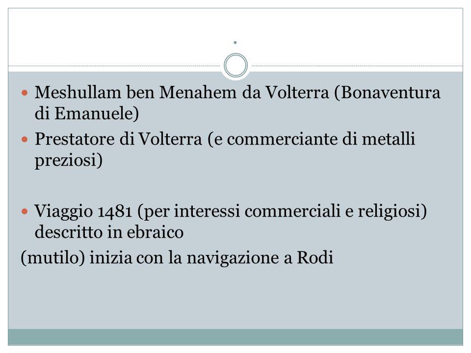 A.Veronese, Il viaggio di Mesullam ben Menahem daV., in Viaggiatori ebrei.