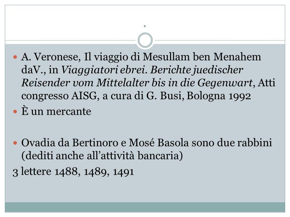 A. Veronese, Il viaggio di Mesullam ben Menahem daV., in Viaggiatori ebrei.