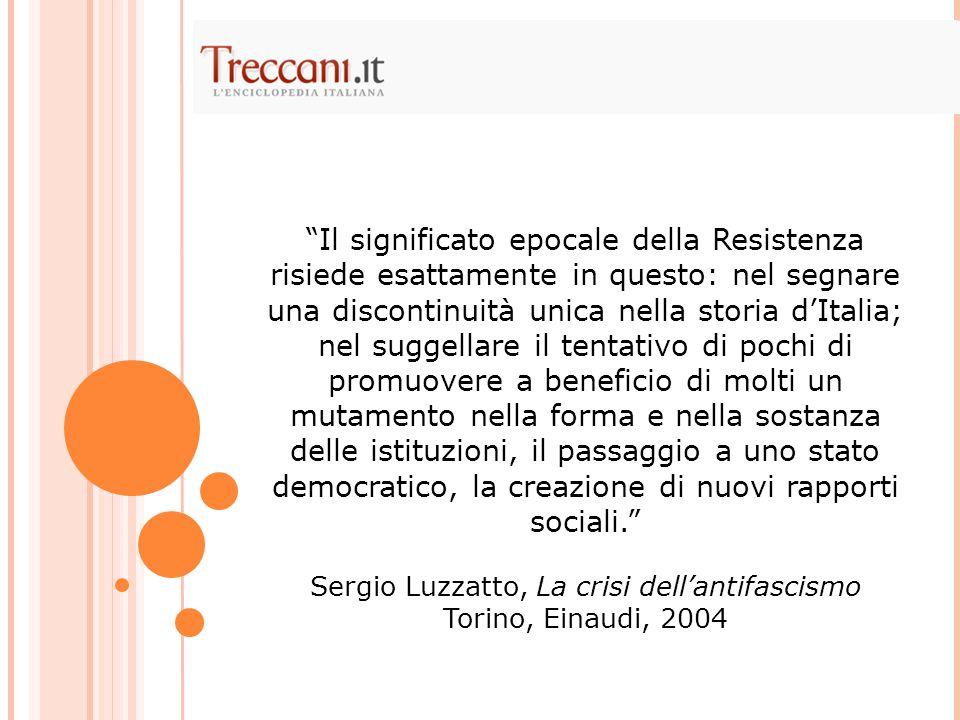 """""""Il significato epocale della Resistenza risiede esattamente in questo: nel segnare una discontinuità unica nella storia d'Italia; nel suggellare il t"""