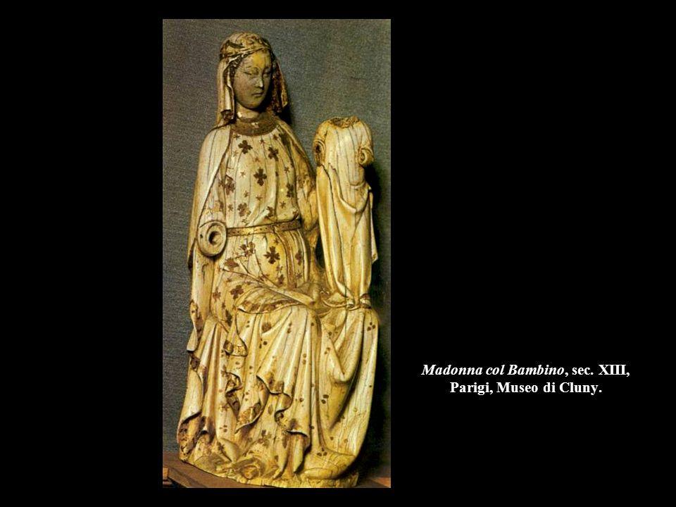 Madonna col Bambino, sec. XIII, Parigi, Museo di Cluny.