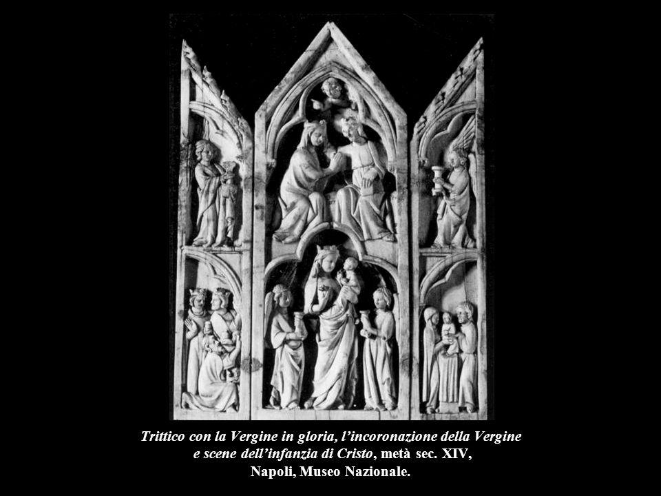 Trittico con la Vergine in gloria, l'incoronazione della Vergine e scene dell'infanzia di Cristo, metà sec. XIV, Napoli, Museo Nazionale.