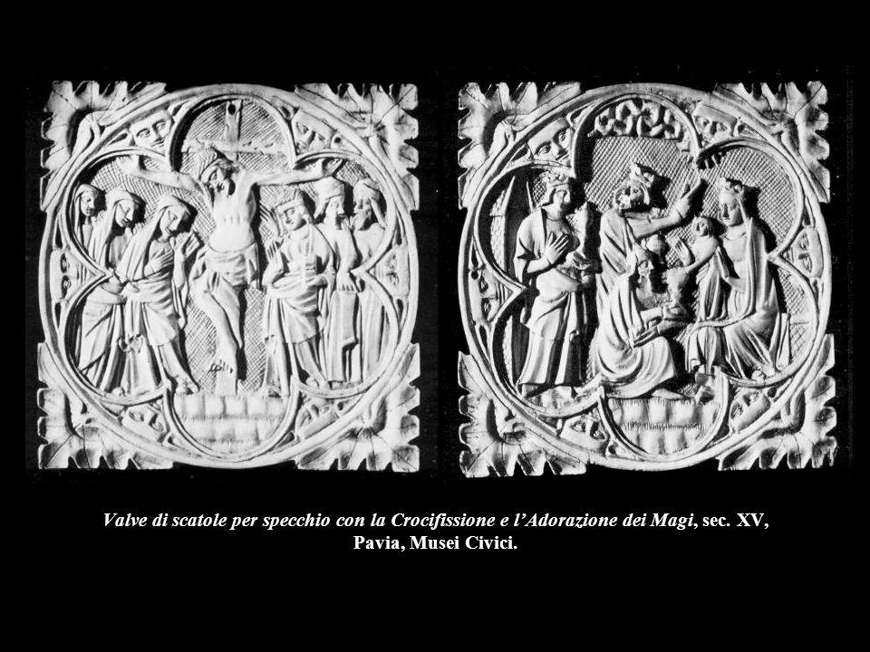 Valve di scatole per specchio con la Crocifissione e l'Adorazione dei Magi, sec. XV, Pavia, Musei Civici.