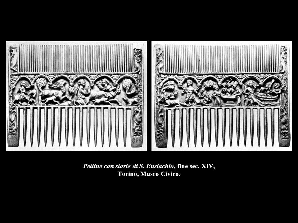 Pettine con storie di S. Eustachio, fine sec. XIV, Torino, Museo Civico.