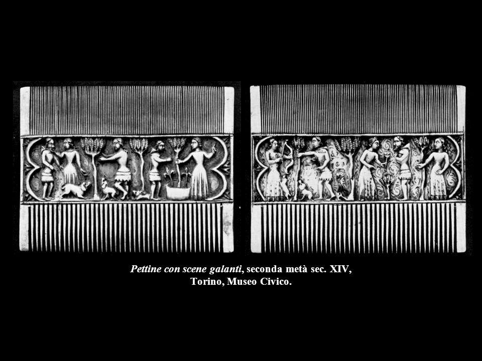 Pettine con scene galanti, seconda metà sec. XIV, Torino, Museo Civico.