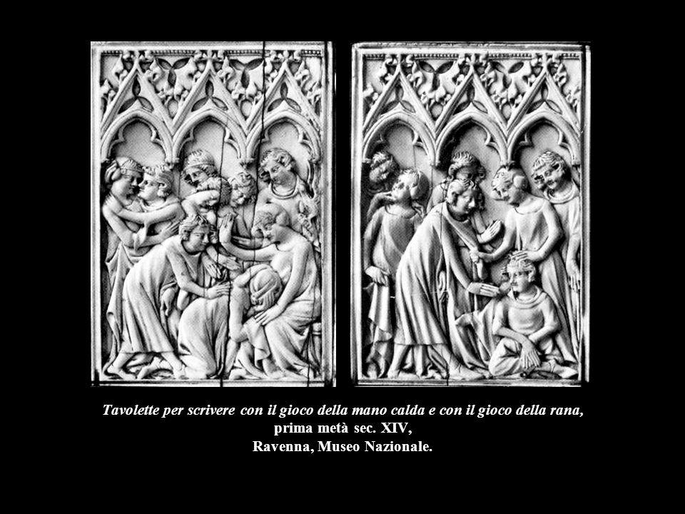 Tavolette per scrivere con il gioco della mano calda e con il gioco della rana, prima metà sec. XIV, Ravenna, Museo Nazionale.