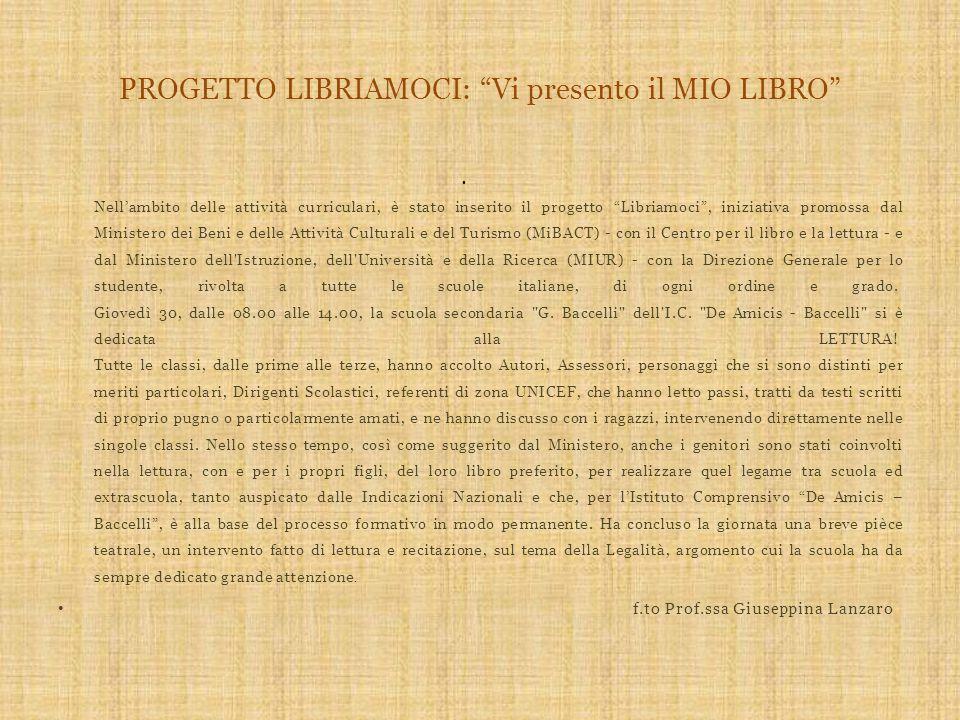 """PROGETTO LIBRIAMOCI: """"Vi presento il MIO LIBRO"""" Nell'ambito delle attività curriculari, è stato inserito il progetto """"Libriamoci"""", iniziativa promossa"""