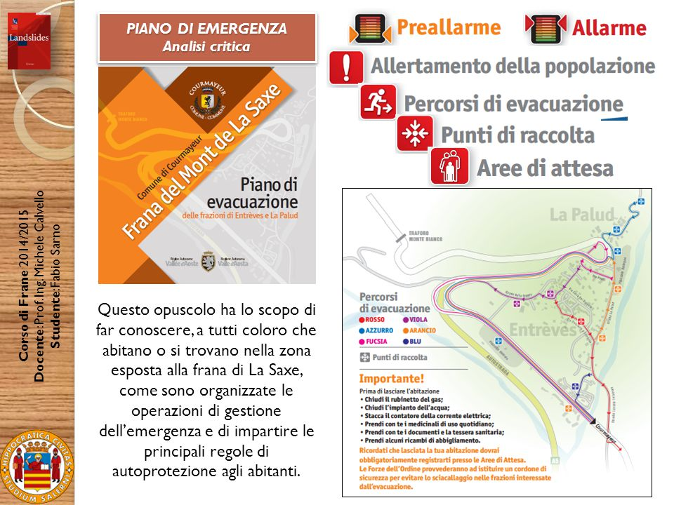 Corso di Frane 2014/2015 Docente: Prof.Ing.