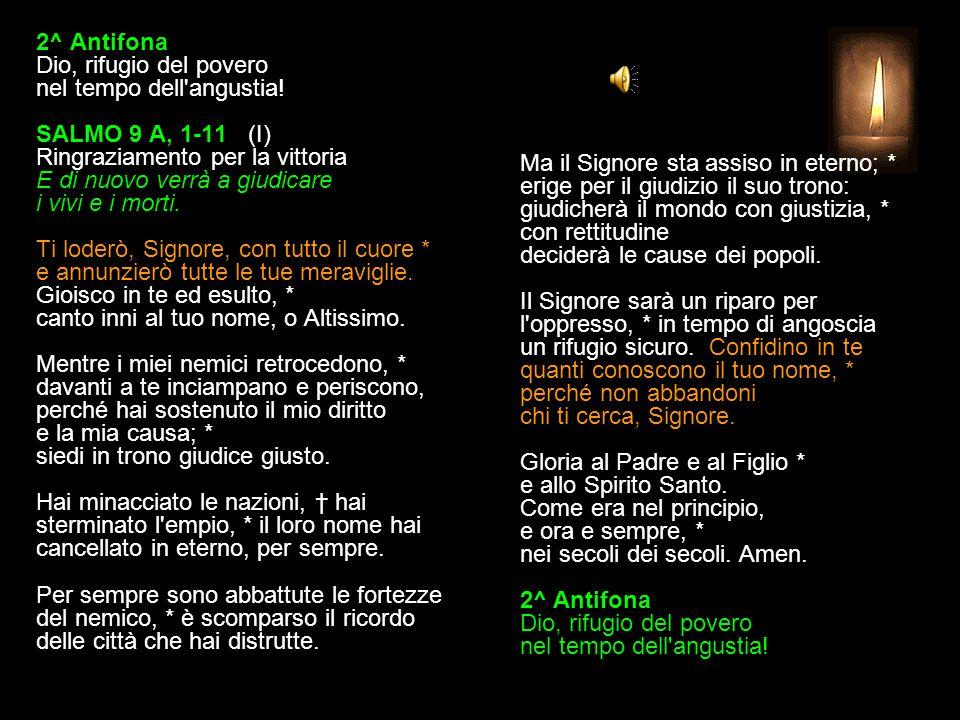1^ Antifona Salvami, Signore, per la tua misericordia.