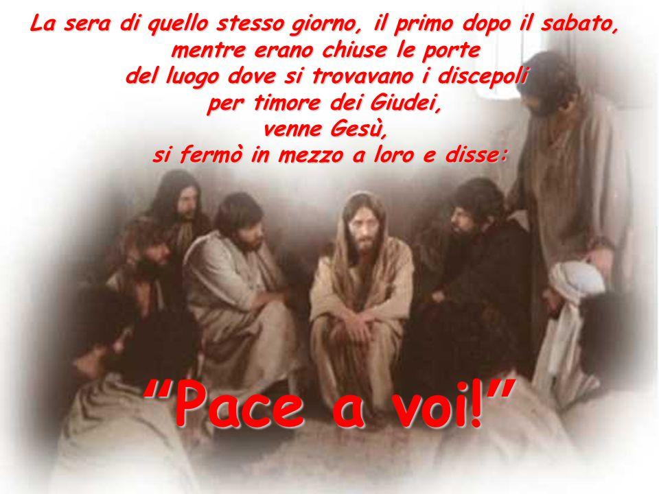 """""""Pace a voi!"""" Con questo annuncio di pace il Cristo risorto si presentò ai discepoli ancora chiusi nel cenacolo per timore dei giudei."""