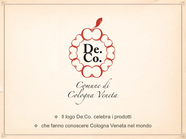 Il logo De.Co. celebra i prodotti che fanno conoscere Cologna Veneta nel mondo