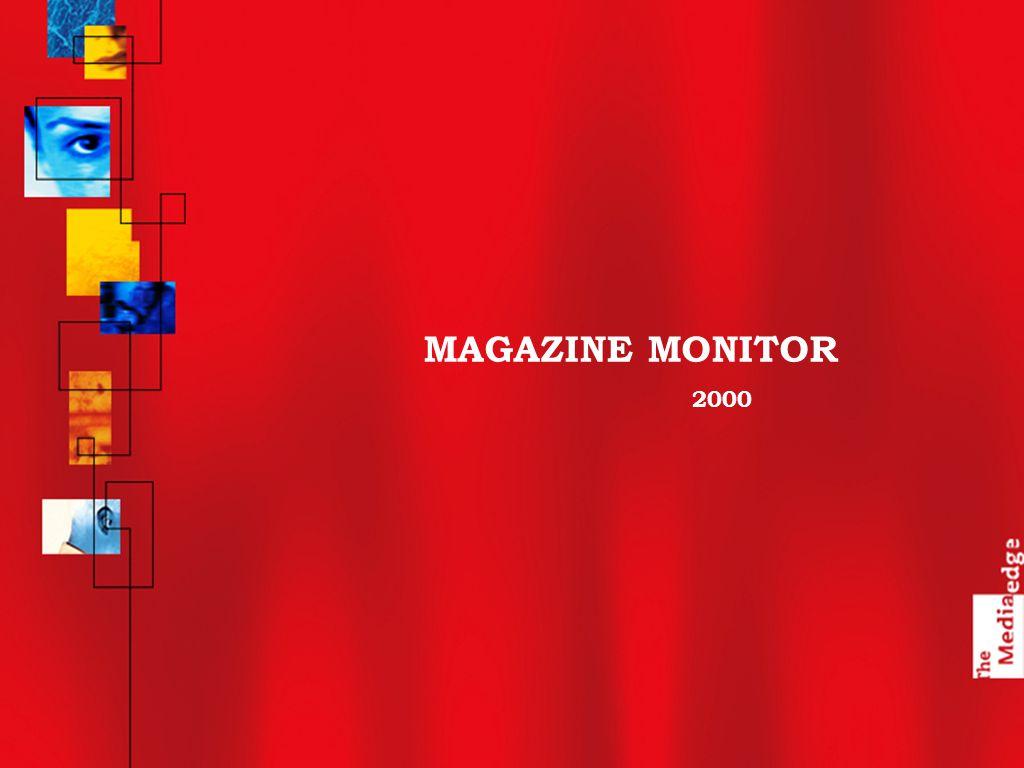 MAGAZINE MONITOR 2000