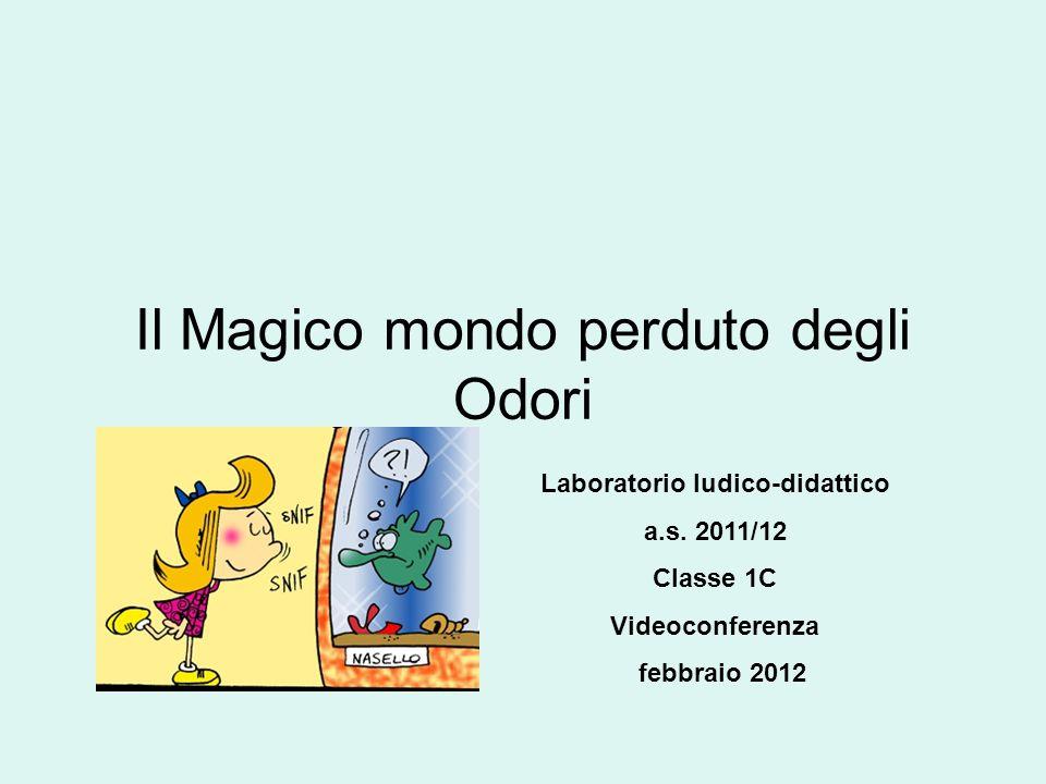 Il Magico mondo perduto degli Odori Laboratorio ludico-didattico a.s.