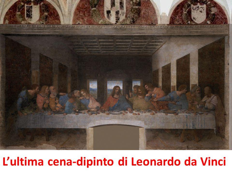 L'ultima cena-dipinto di Leonardo da Vinci