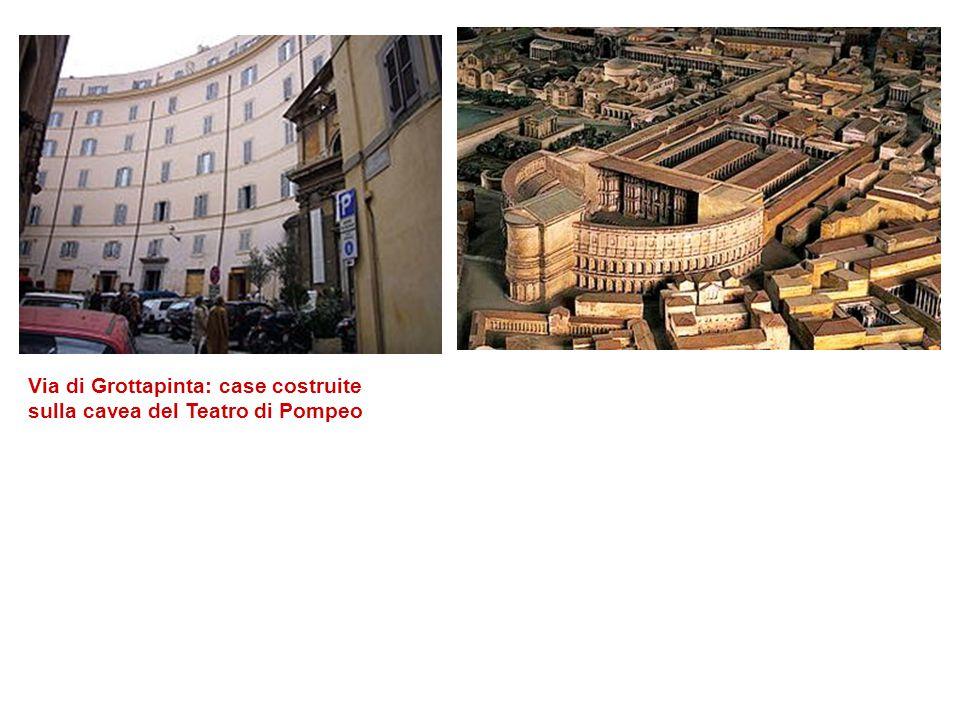 Via di Grottapinta: case costruite sulla cavea del Teatro di Pompeo