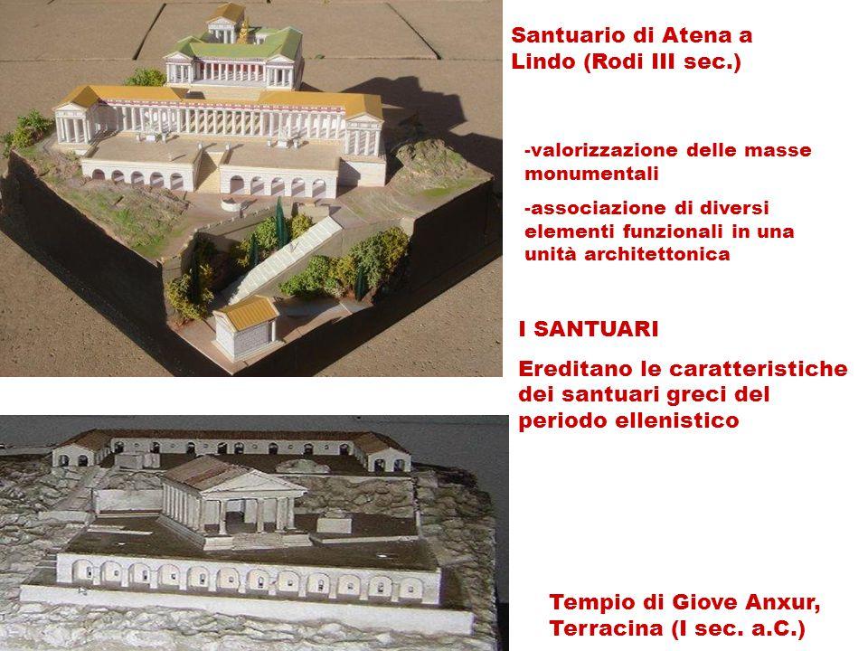 Santuario di Atena a Lindo (Rodi III sec.) -valorizzazione delle masse monumentali -associazione di diversi elementi funzionali in una unità architett