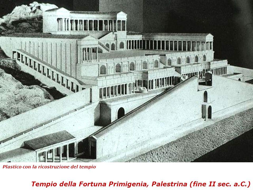 Tempio della Fortuna Primigenia, Palestrina (fine II sec. a.C.) Plastico con la ricostruzione del tempio