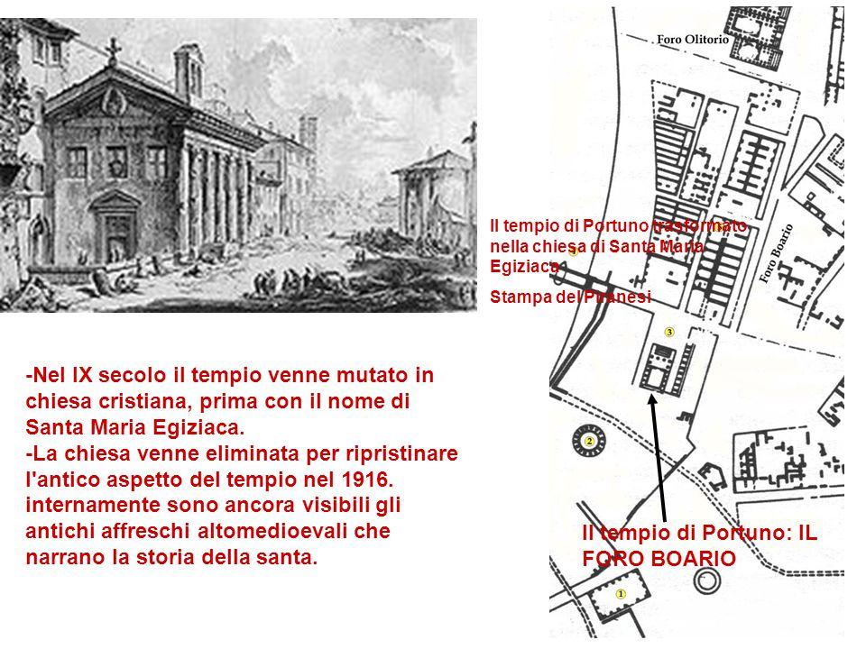 -Nel IX secolo il tempio venne mutato in chiesa cristiana, prima con il nome di Santa Maria Egiziaca. -La chiesa venne eliminata per ripristinare l'an