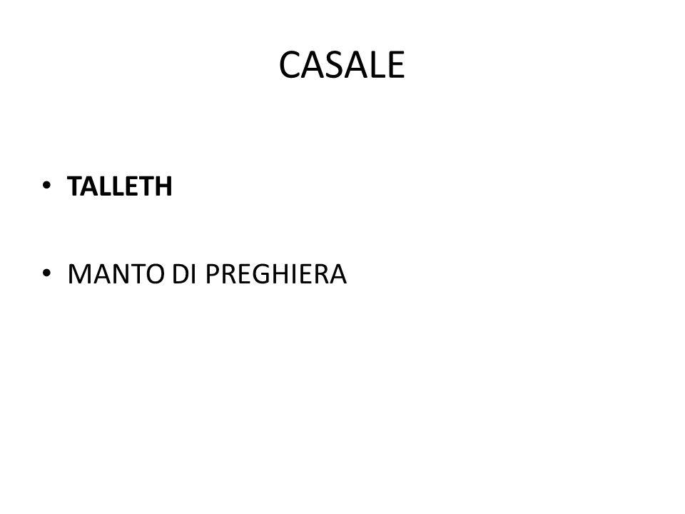 CASALE TALLETH MANTO DI PREGHIERA