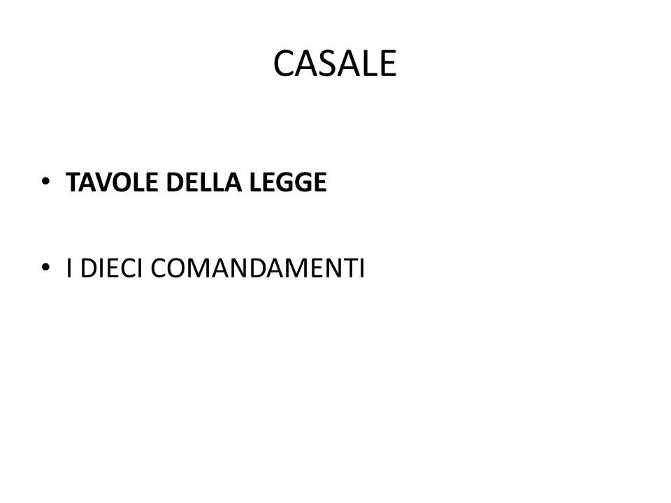 CASALE TAVOLE DELLA LEGGE I DIECI COMANDAMENTI