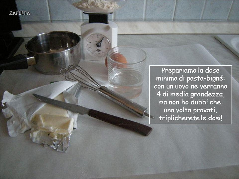 Dividiamo in due fasi: una per la preparazione della pasta-bigné e l'altra per la crema di farcitura.